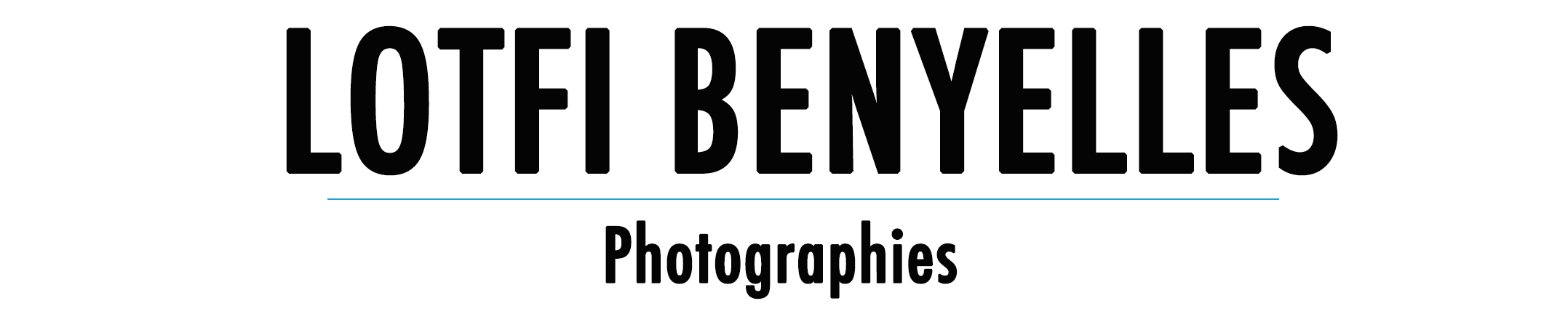 Lotfi BENYELLES – Photographies
